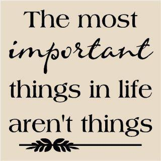 most important things